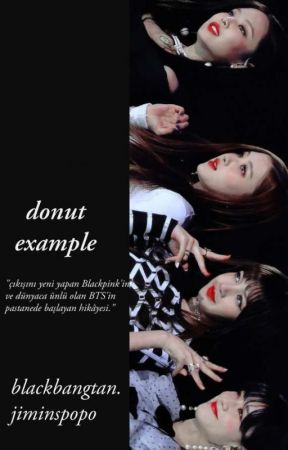 Donut Example    BTS + BlackPink by BrowniDelisii_