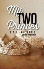 My Two Princes (Original Version) by buggabee