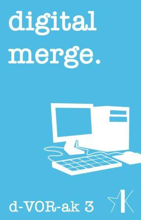 Digital Merge (A Dvorak Novel: Complete) by EmilyImes