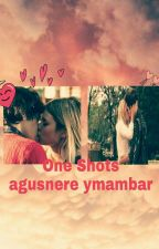 One Shots de [agusnere ,mambar] [Terminada] by AvrilMiku
