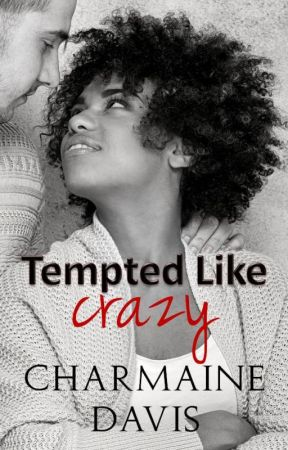 Tempted Like Crazy by toxicscribbler