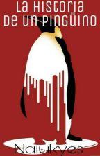 La Historia De Un Pingüino by Naiukyes