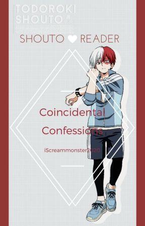 Coincidental Confessions: Todoroki Shouto x Reader