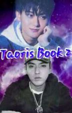 TaoRis BOOK 2✔ by Taorisworld