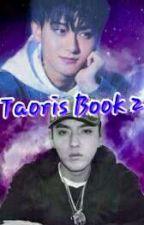 TaoRis BOOK 2✔ by Taorisworld
