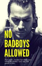 No Badboys Allowed by bessyC