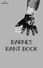 All the rant of a soldier named Barnes by Arduinna_