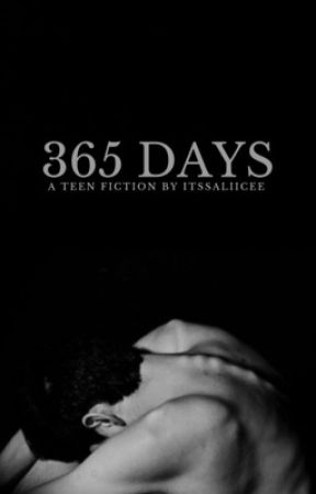365 Days by itssaliicee