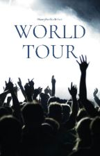 World Tour by DisneyFanficsWriter