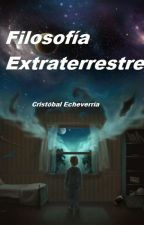 Filosofía Extraterrestre by Che-Christobal