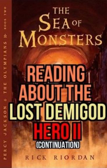 Reading About The Lost Demigod Hero II Continuation Bananerr Wattpad