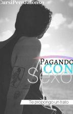 Pagando Con Sexo - Jalonso - by Jalonsa_555