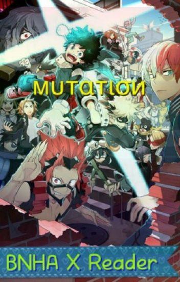 Mutation [Boku no Hero Academia Various X Reader