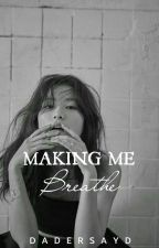 making me breathe | seulmin √ (SOON TO EDIT AND REVISE) by dadersayd