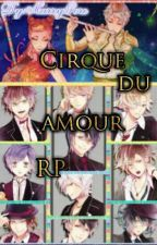 Bienvenue au cirque du amour 《RP DIABOLIK LOVERS》[CERRADO] by MarryGore