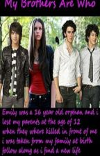 My Brothers Are Who A Jonas Sister Story by Lysha101