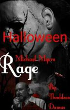 Halloween Michael Myers Rage by Mr_HorrendousHS