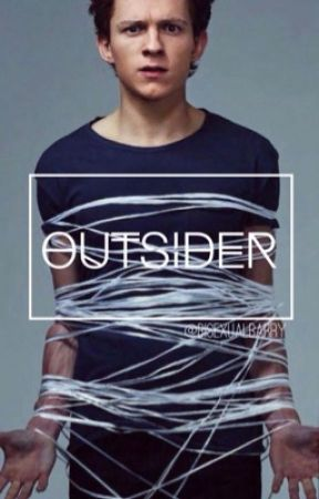outsider  ↯  peter parker x reader by bisexualbarry