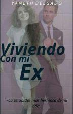 """""""Viviendo con mi ex"""" - James Maslow y Tn By yaneth delgado b by YanethDelgadoB"""