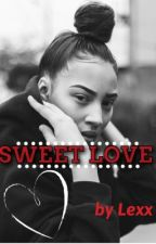 Sweet Love(Studxstud)  by _PrincessLexx