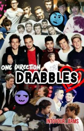 Drabbles: One Direction by intoyour_arms