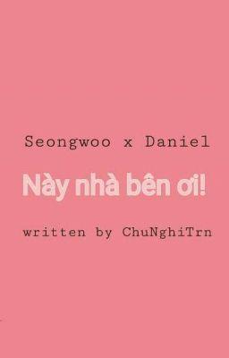 Đọc truyện | OngNiel | DanOng | Này nhà bên ơi! |