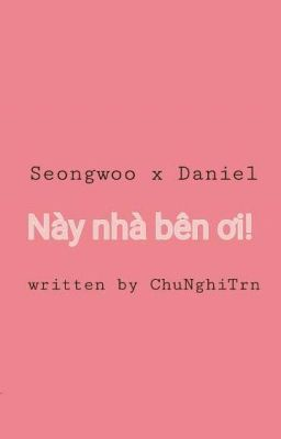 Đọc truyện   OngNiel   DanOng   Này nhà bên ơi!  
