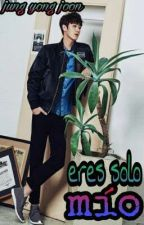 eres solo mío by jung-yong-joon