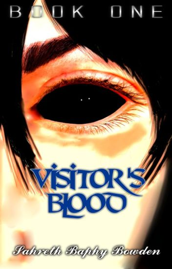 Visitor's Blood Series [Book 1 + Preview of Book 2]