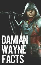 Damian Wayne Facts by -fourthsiren