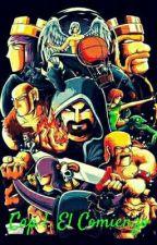 Clash royale La aventura empieza by ScorpionXD819