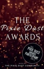 The Pixie Dust Awards 2017 (Open) by ThePixieCommunity