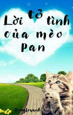 Đọc truyện Lời Tỏ Tình Của Mèo Pan