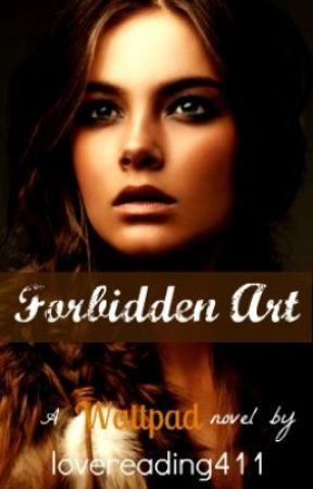 The Forbidden Art by lovereading411