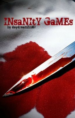 tHe InSAniTy GAmeS- Chapter 1