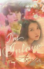 Im Inlove Again  by Sweetcupcake_jk