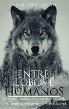Entre Lobos e Humanos // Vol.2 by x_imaginissy_x