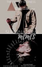Supernatural •Memes and Textposts• by AdvancedPlacementCas