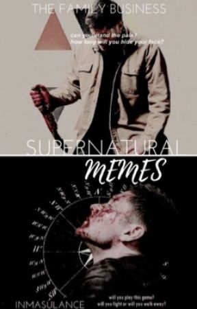 Supernatural Memes by AdvancedPlacementCas