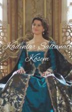 KADINLAR SALTANATI KÖSEM  by efealkan09