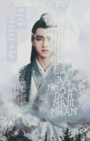 [Nguyên Khải] Lão Bà Nhà Ta Đích Ca Ca.  by XiaoSuzhi
