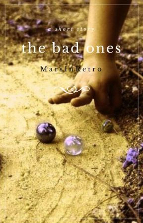 The Bad Ones by MarsInRetro