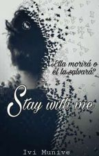 Stay Whit Me... by Ivimunive