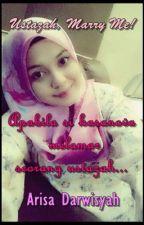 Ustazah, Marry Me! by ADarwisyah