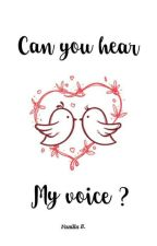Can You Hear My Voice ?  by vanillaablue21