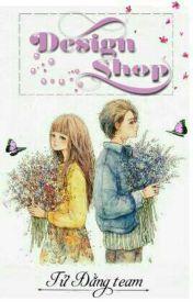 Đọc Truyện Shop Design ( Tử Đằng ) - TruyenFun.Com