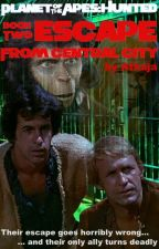 Planet of the Apes - Escape From Central City by Athaja