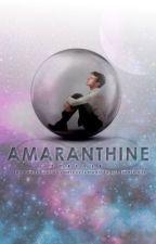 Amaranthine by StillWeArePretty