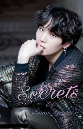 Secrets (Yoongi X Reader) by 16Anime_Lover16