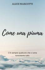 Come una piuma by AliceMarcotti